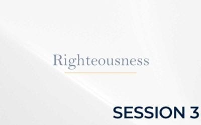 Righteousness – Session 3