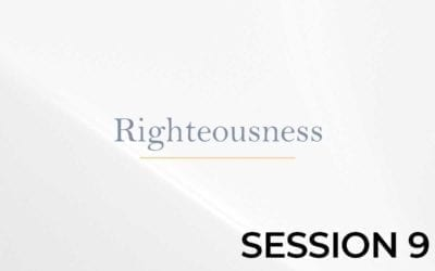 Righteousness – Session 9