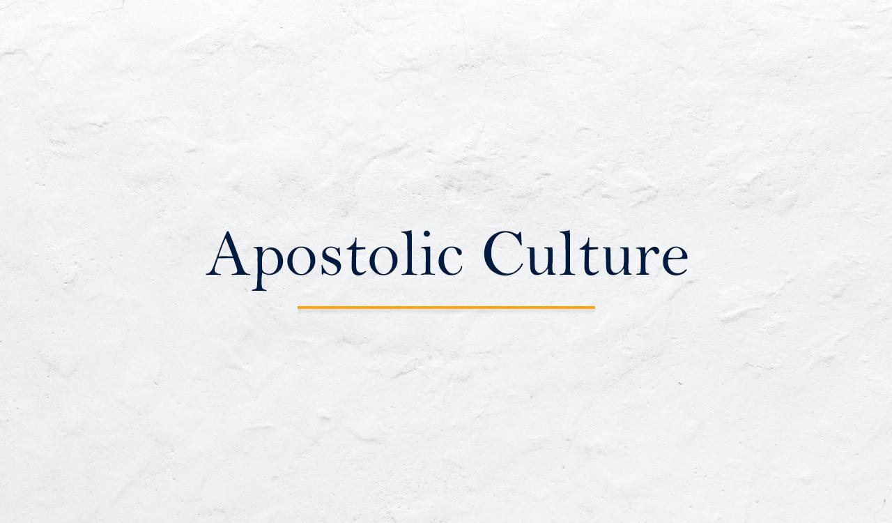 Apostolic Culture