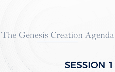 The Genesis: The Creation Agenda – Session 1