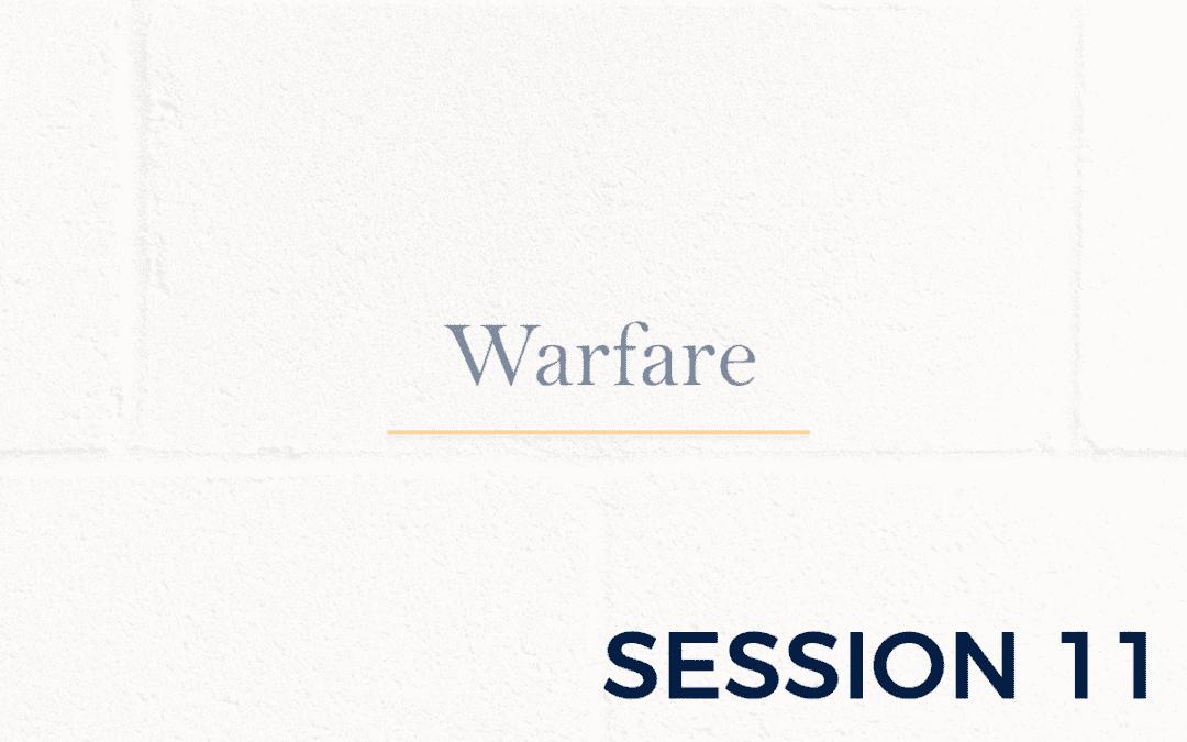 Warfare – Session 11