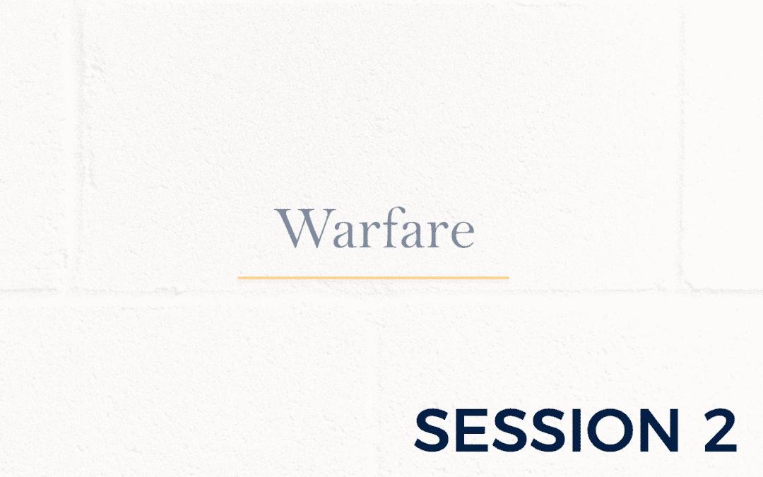Warfare – Session 2