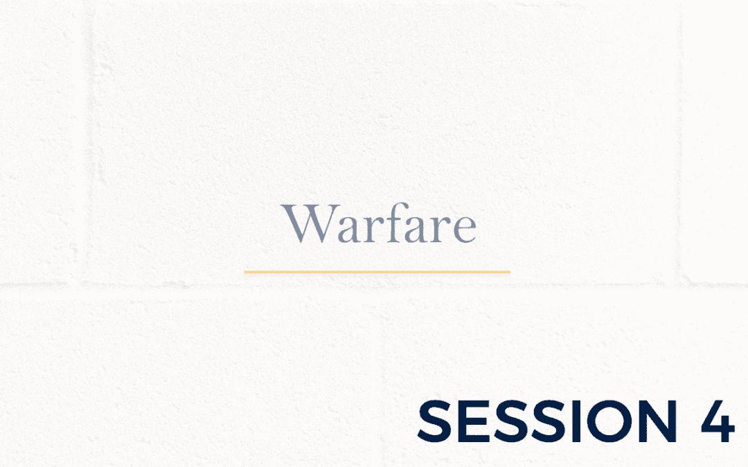 Warfare – Session 4
