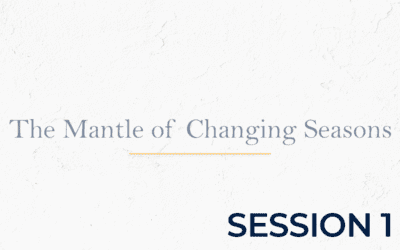 Mantle of Changing Seasons – Session 1
