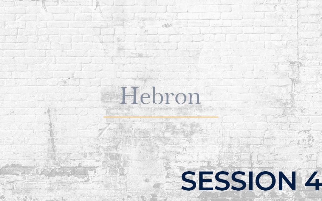 Hebron Session - 4
