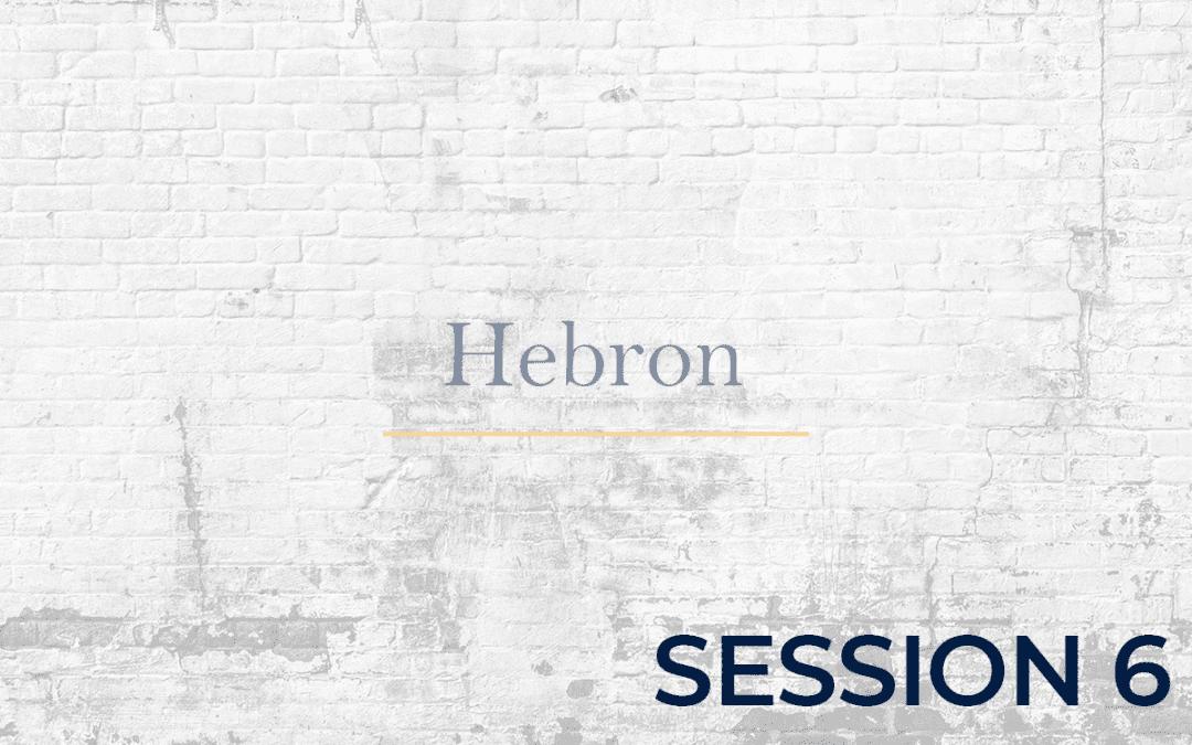 Hebron Session - 6