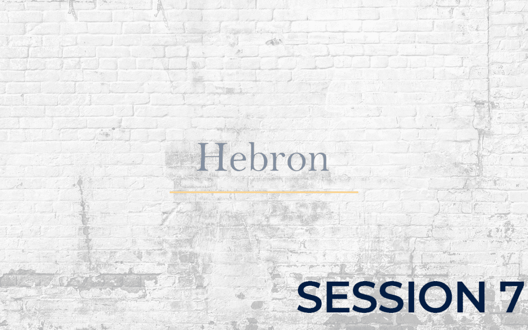 Hebron Session - 7