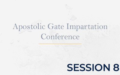Apostolic Gate Impartation Conference – Session 8