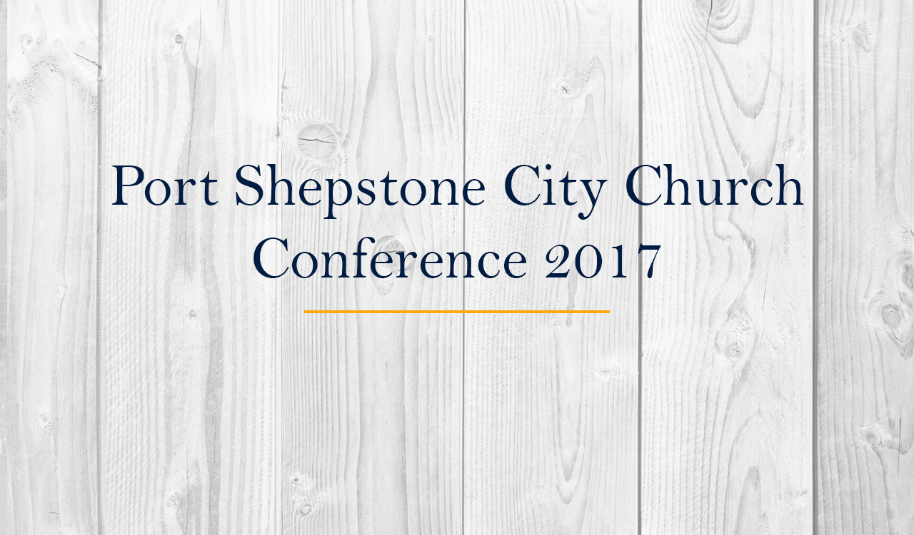 Port Shepstone City Church Conference
