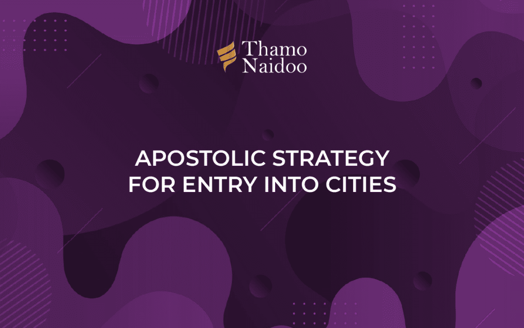 Apostolic Strategy for Entry into Cities