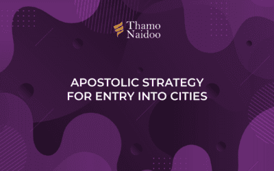Apostolic Strategy for Entry into Cities – Thursdays with Thamo Episode 3