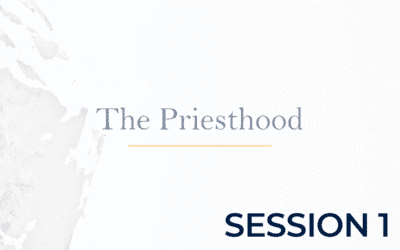 The Priesthood – Session 1
