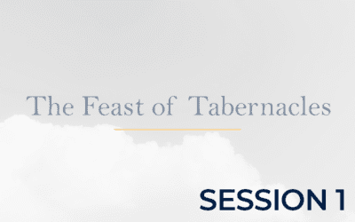 The Feast of Tabernacles – Session 1POA