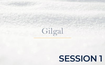 Gilgal – Session 1