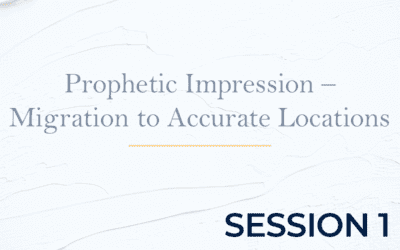 Prophetic Impression – Migration to Accurate Locations – Session 1