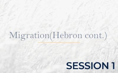 Migration – Hebron Continued