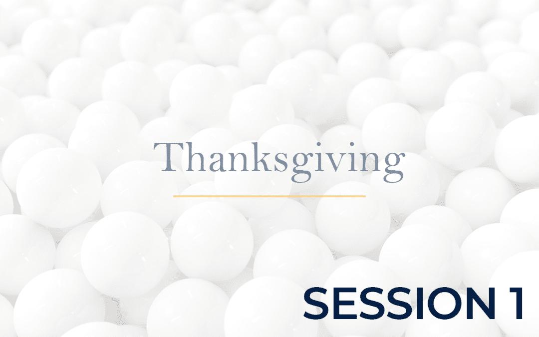 Thanksgiving 2020 Session 1