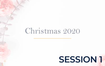 Christmas 2020 Session 1