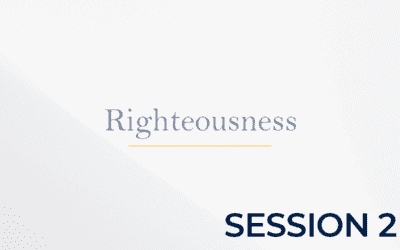 The Doctrine of Righteousness – Session 2