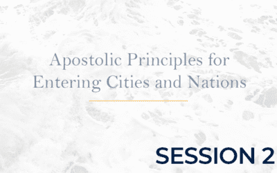 Apostolic Protocols for Entering Cities – Session 2