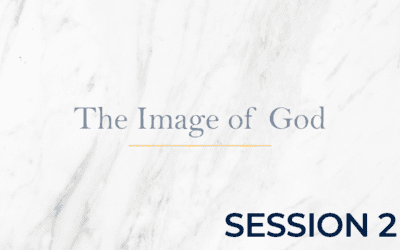 The Image of God – Session 2