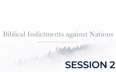 Biblical Indictments against Nations – Session 2