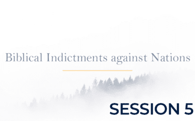 Biblical Indictments against Nations – Session 5