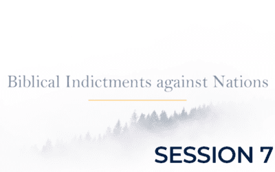 Biblical Indictments against Nations – Session 7