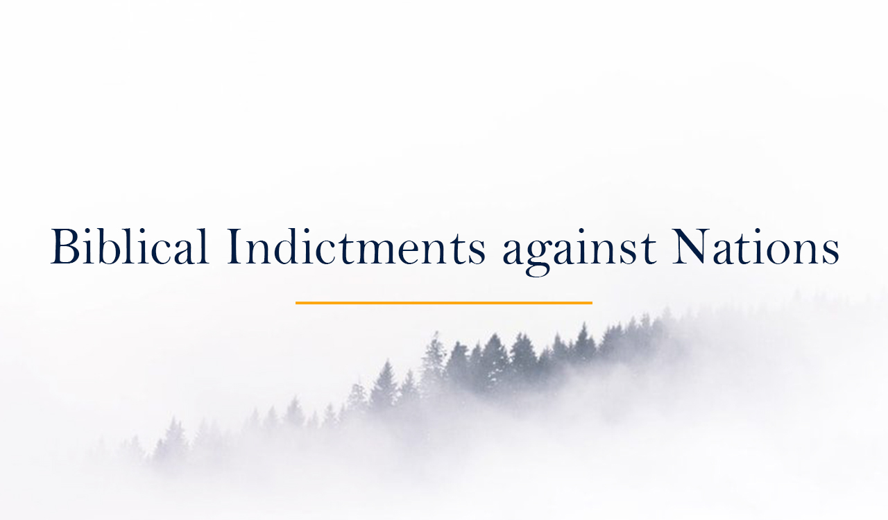 Biblical Indictments against Nations