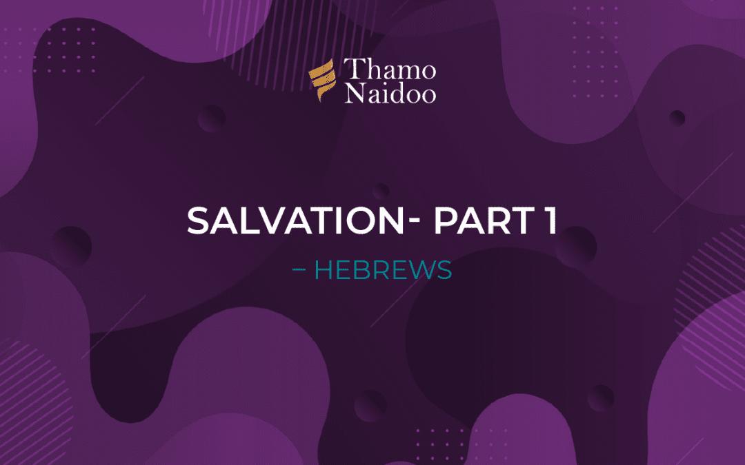 Salvation - Part 1