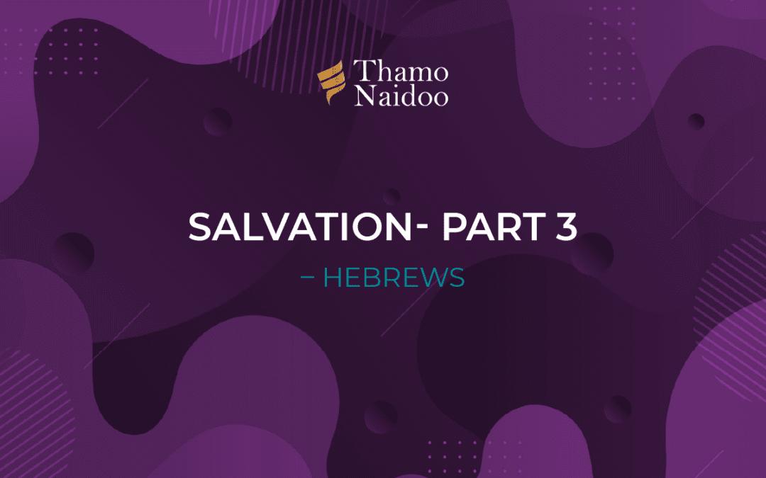 Salvation - Part 3