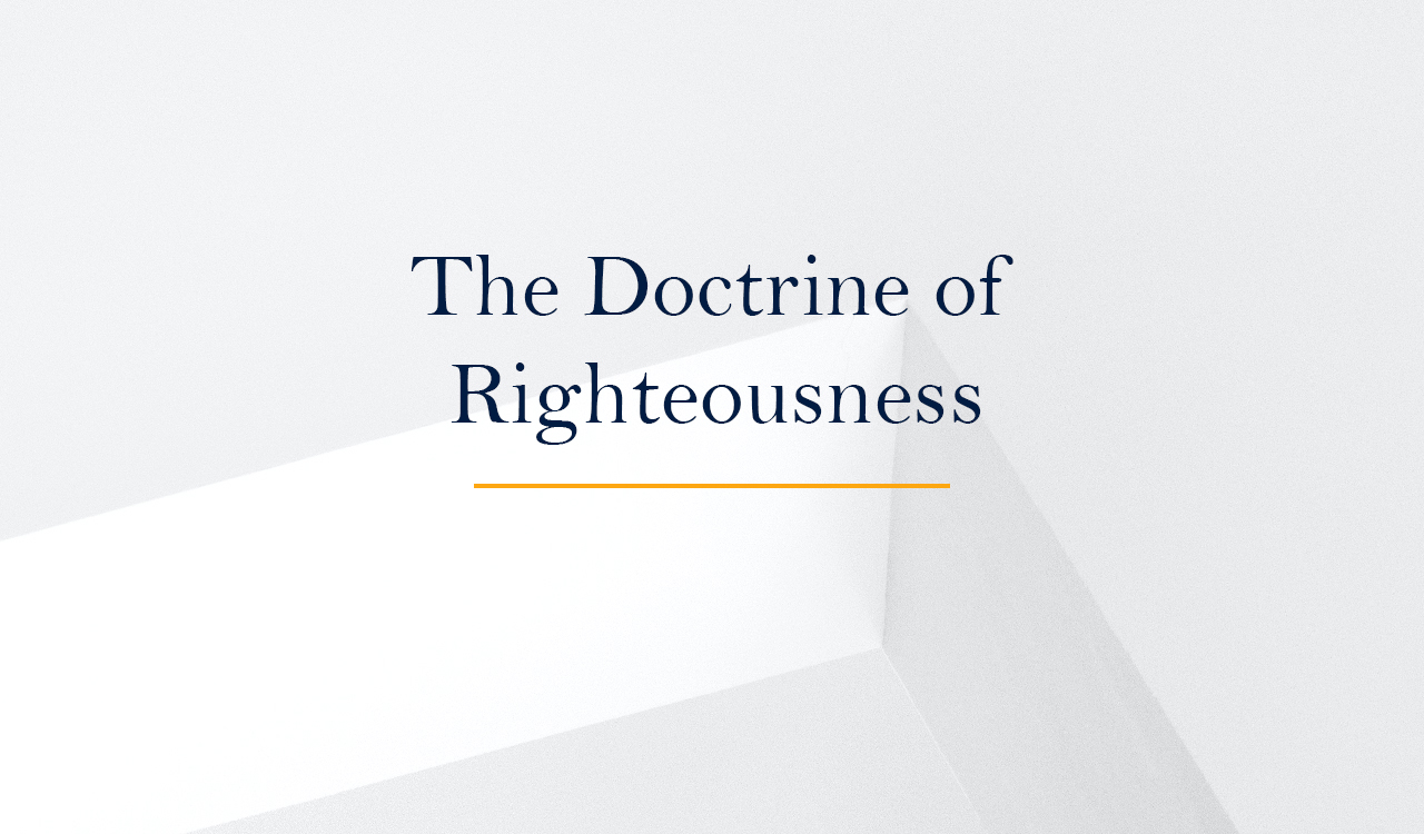 The Doctrine of Righteousness
