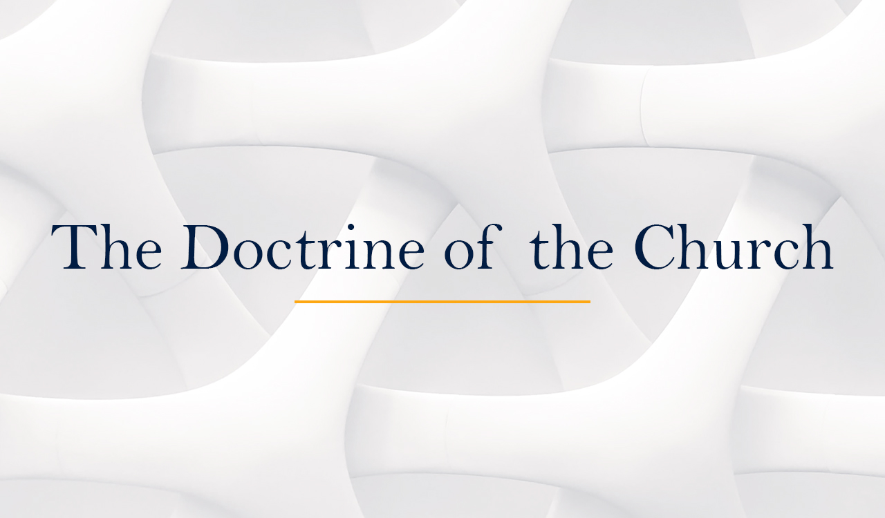 The Doctrine of the Church