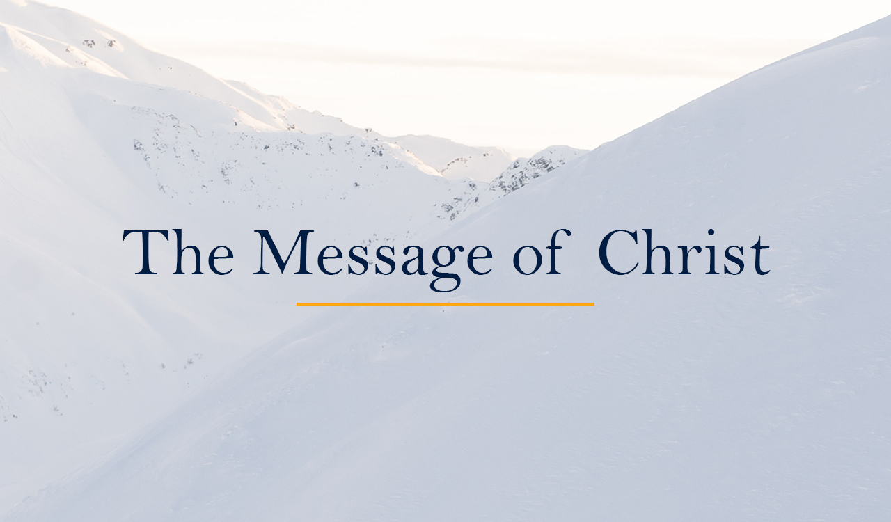 The Message of Christ