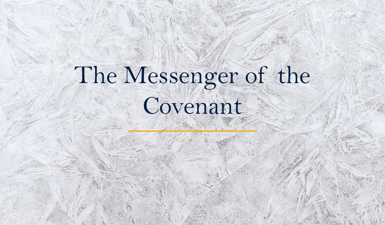 The Messenger of the Covenant