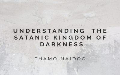 Understanding the Satanic Kingdom of Darkness 14